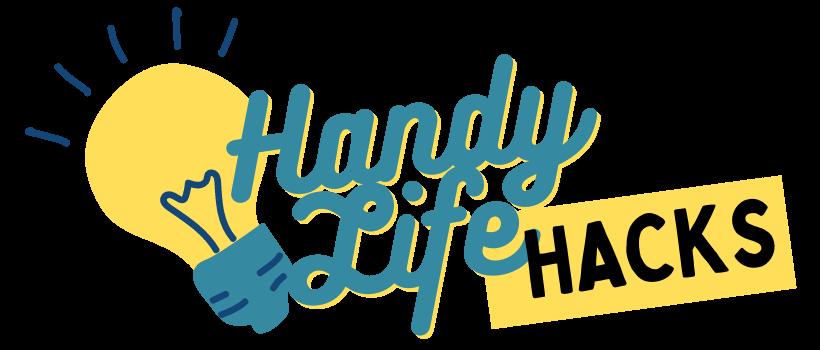 Handy Life Hacks